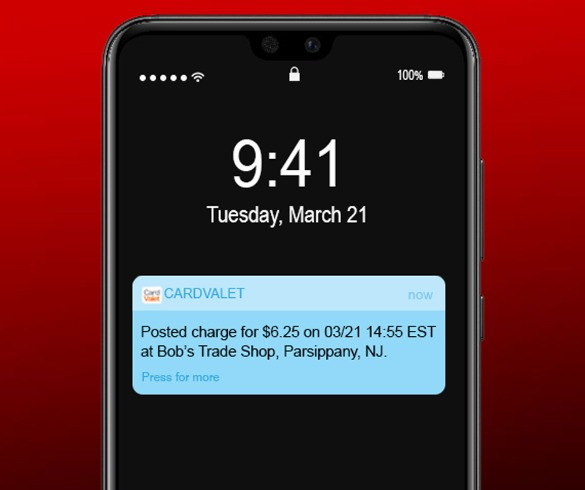 "CardValet notification display ""Posted charge for $6.25 on 03/21 14:55 EST at Bob's Trade Shop, Parsippany, NJ."""