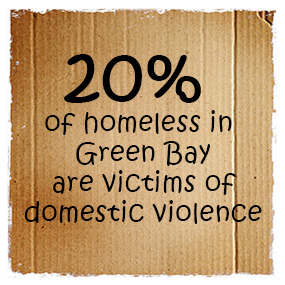 20% of homeless in Green Bay are victims of domestic violence